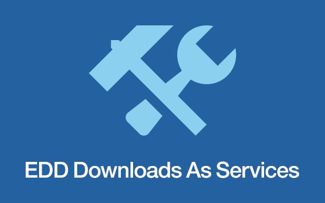 EDD Downloads as Services