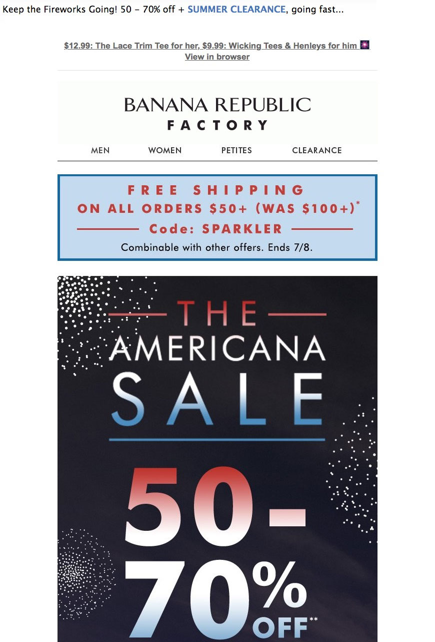 """Banana Republic's post-Fourth of July email says to """"keep the fireworks going."""""""