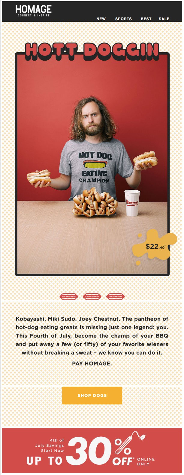 Homage finds a niche aspect of the Fourth of July for its marketing email, in this case the hot dog eating contest.