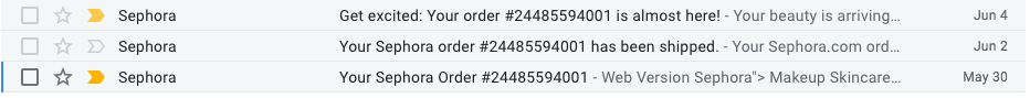 Sephora's multiple shipping notification emails.