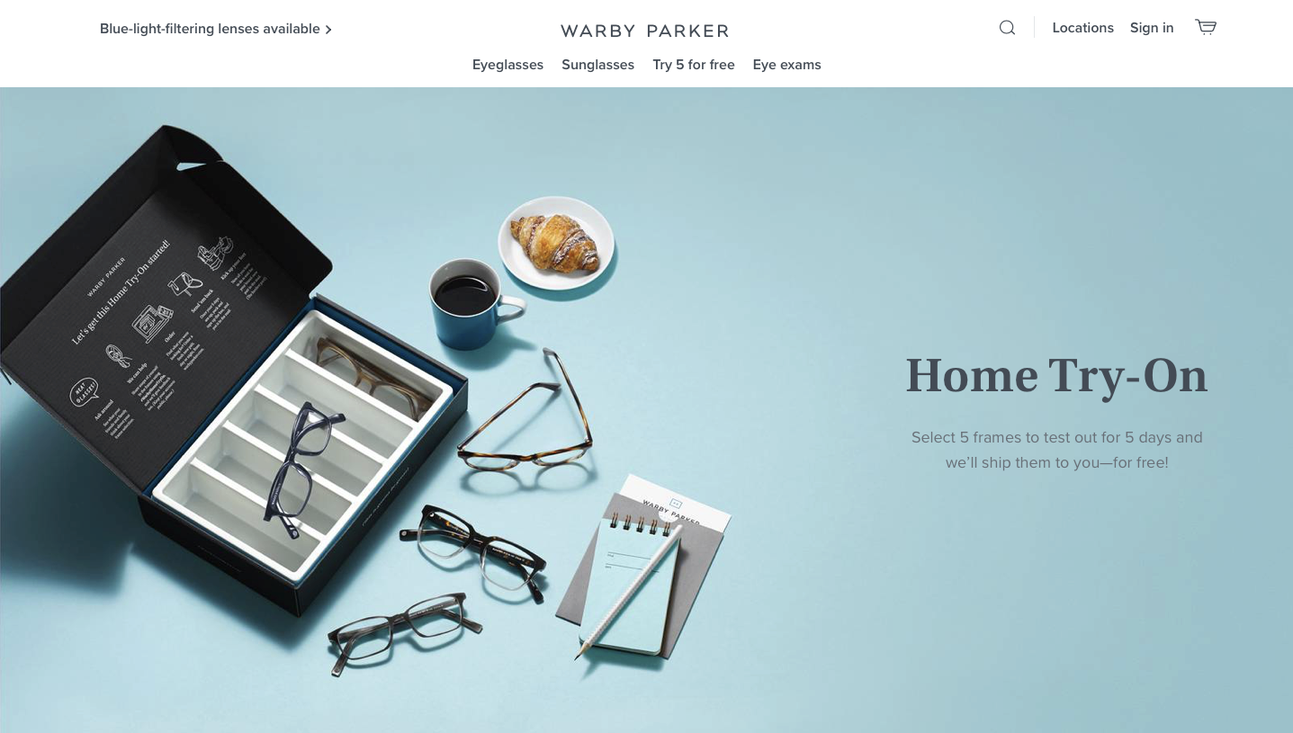Warby Parker's home try-on gets customers to commit.